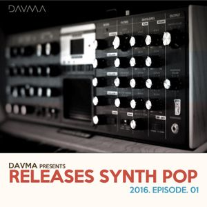 DAVMA - DEEPING IN 2016 - Synth Pop - #01