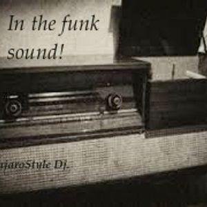 In the funk sound!!!