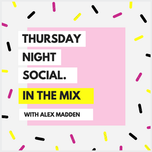 Thursday Night Social w/ Alex Madden