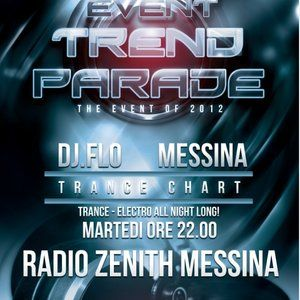 Trend Parade N° 53 - Trance Chart With DjFLO & Deltapiù - Radio Zenith Messina