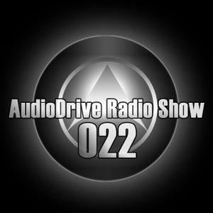 AudioDrive Radio Show 022