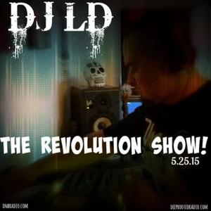 DJLD live on THE REVOLUTION SHOW with DJ CURIOUS deeprootedradio.com dnbradio.com 8-11pm