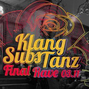 Klangsubstanz Final Rave @ Rosis Joya B2B Xanu by Joya | Mixcloud