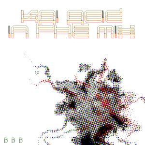 Kai Acid - In The Mix - Special Retro Acid Mix No.2 - Part 2
