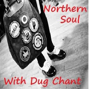 Northern Soul Show 110 with Dug Chant
