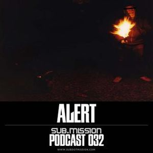 Sub.Mission podcast 032: Alert