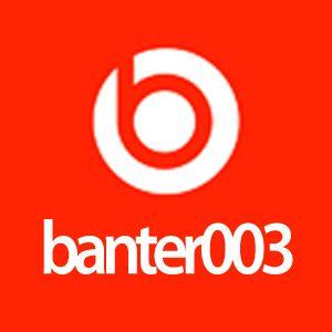 Banter No.3 - Final Scratch Me Arse...