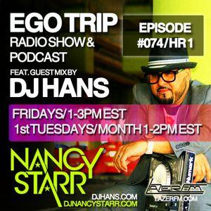 EgoTrip 074 - Hour One - Nancy Starr