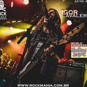 Rock Mania #403 - com Igor Cavalera, da Healing Magic - 23/02/20