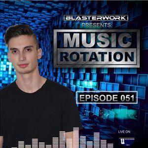 BLASTERWORK-MUSIC ROTATION #051