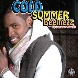Cold Summer Beginzz mix