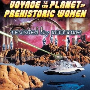 Voyage to the Planet of Prehistoric Women : Revisited