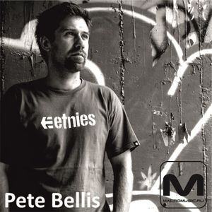 Pete Bellis - Special Mix For Macromusic