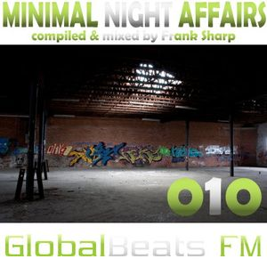 MINIMAL NIGHT AFFAIRS 010 with FRANK SHARP