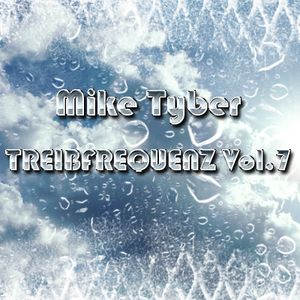 Mike Tyber - Treibfrequenz vol.7 Part 1