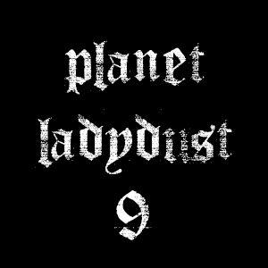 planet ladydust  9