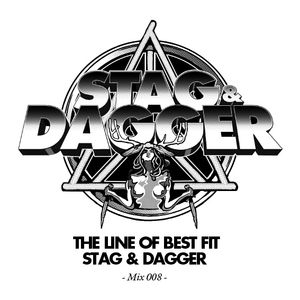 The Line Of Best Fit: Stag and Dagger: Mix 008