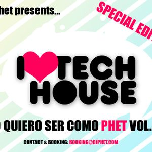 Yo quiero ser como Phet vol. 44 Special Tech-House