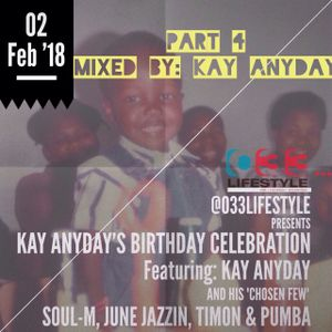 Kay Anyday's Birthday Mix Part 4 - Mixed By Kay Anyday