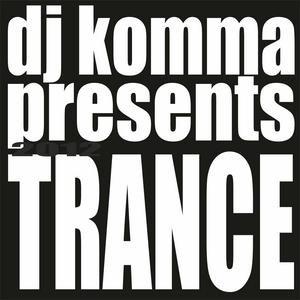 dj komma presents... August 2012 (TRANCE)