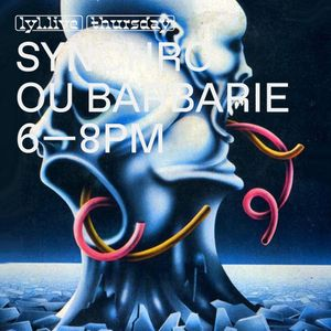 Synchronisme ou Barbarie (28.12.17) w/ Bruits de la Passion & Gustav Goodstuff