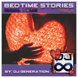 Bedtime Stories Vol. 2 (New School Pt.2) More Love