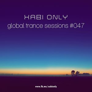 XABI ONLY - GLOBAL TRANCE SESSIONS 047 (29-08-2012)