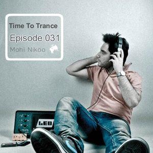 Ilili.. Time To Trance ..ilili _-_ Episode . 031 - Mix by Mohi Nikoo
