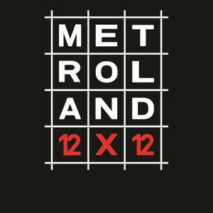 Metroland 12  X 12 = Interview