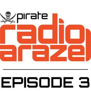 Pirate Radio Arazel - Episode 3