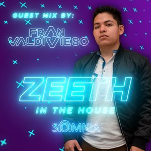 Zeeth - In The House Sessions 01   Guest Mix By Fran Valdivieso
