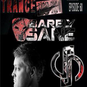 Practikally Trance Episode 60 with Barely Sane