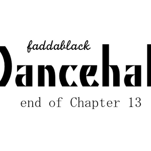 Dancehall end of chapter 13