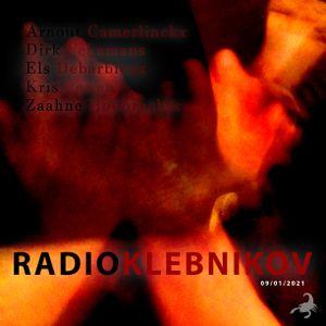 RADIO KLEBNIKOV Uitzending 09/01/2021