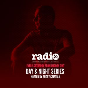Day&Night Podcast Series Epsiode 015 hosted by Andry Cristian
