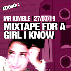 Mixtape for a Girl I Know