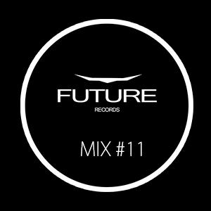 Future Records - Mix #11