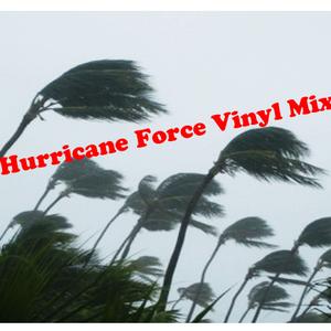 Hurricane Force Vinyl Mix