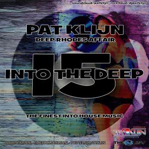Pat Klijn - Into The Deep Vol. 15 (Deep Rhodes Affair)