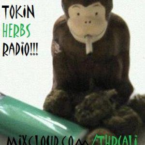 Tokin Herbs Radio!!! Season 2 (ep.3) ft. Steady Pulse