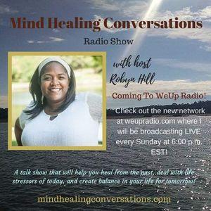 MIND HEALING CONVERSATIONS 08/07/2016
