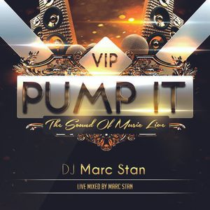 V.I.P. PUMP The PARTY Live MIX by Marc Stan