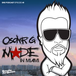 Oscar G presents Made in Miami / Episode 49