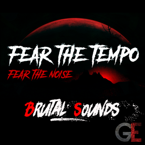 Brutal Sounds @ Fear the Tempo - Fear the Noise
