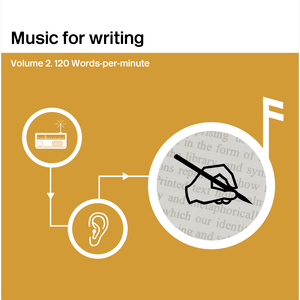 Music for Writing (Volume 2): 120 words-per-minute