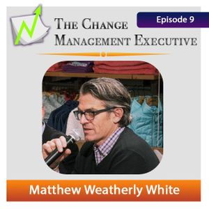 "CME Episode 9 with Matthew Weatherly White ""Evolution VS Revolution"""