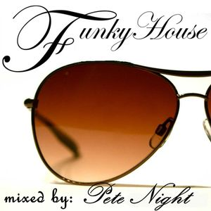 Pete Night - Funky House 2011