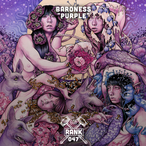 Rank No. 47 - Baroness: Purple