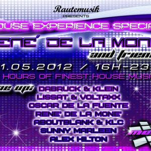 Rautemusik pres. House Experience Special - René de la Moné - 01.05.2012