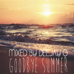 DJ G - #GoodBye Summer